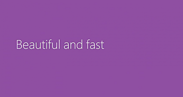 Windows beautiful and fast